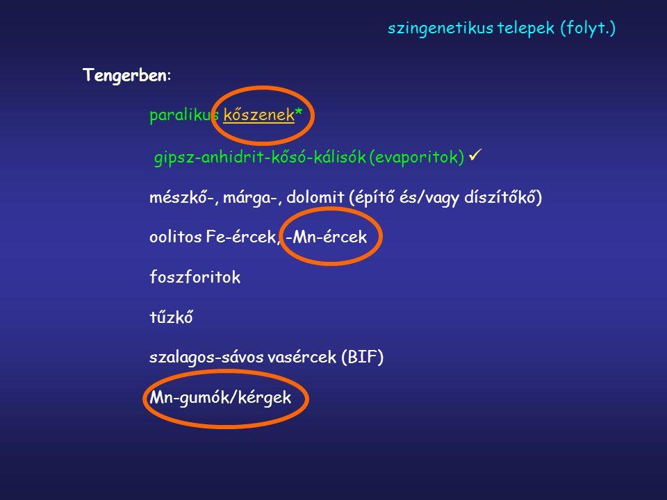 szingenetikus telepek (folyt.)
