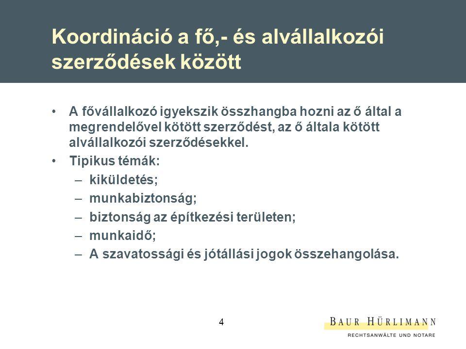 Koordináció a fő,- és alvállalkozói szerződések között