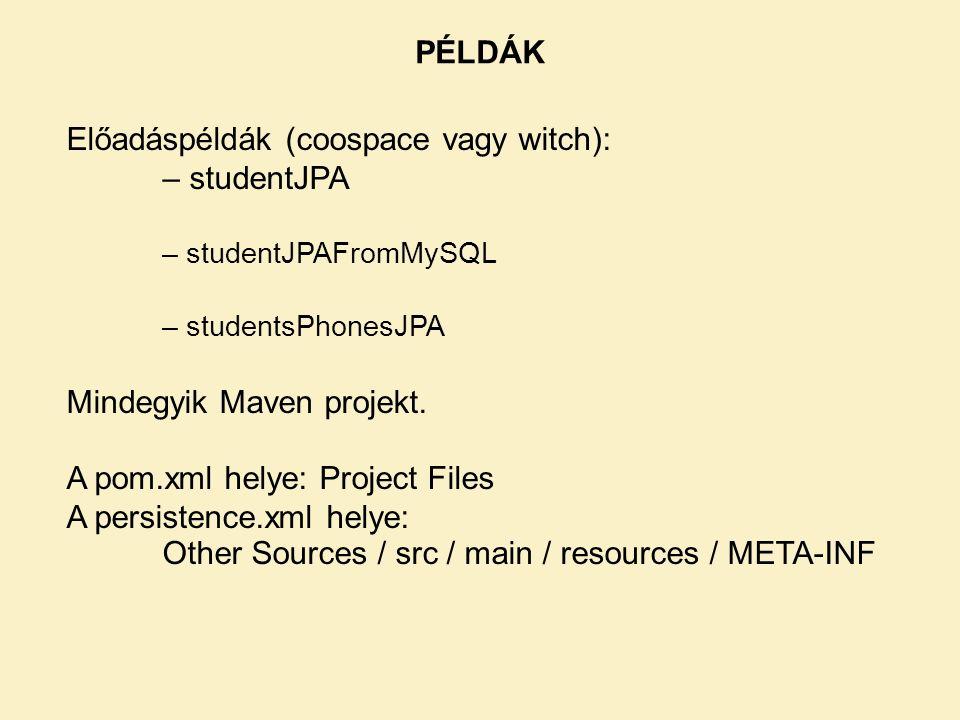 Előadáspéldák (coospace vagy witch): – studentJPA