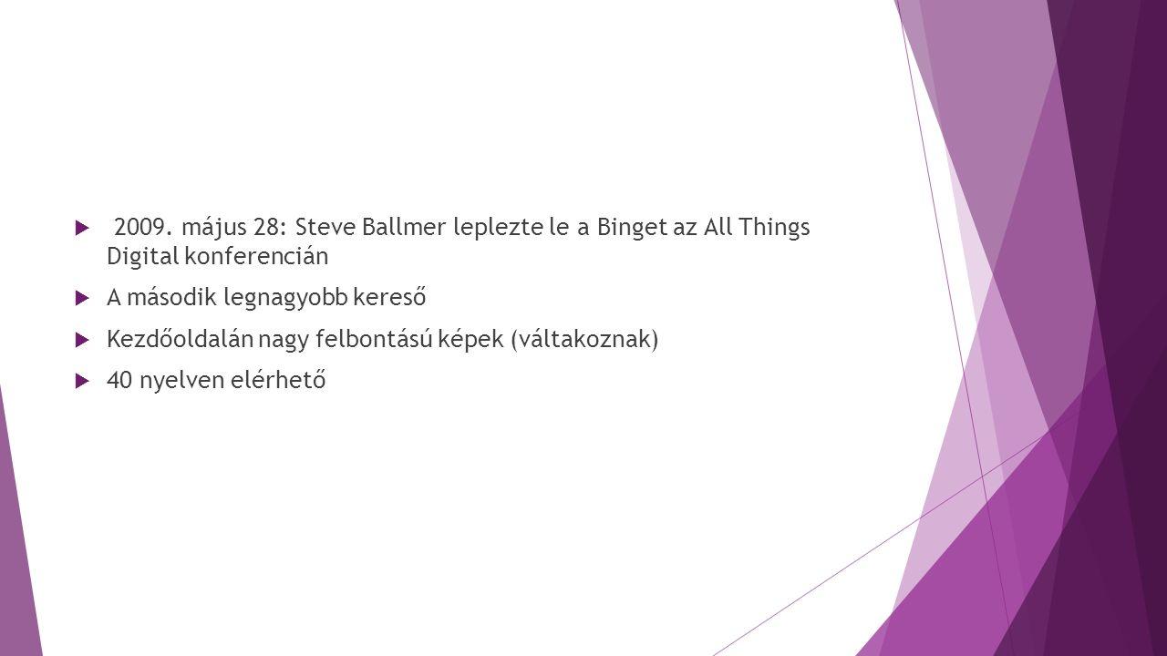 2009. május 28: Steve Ballmer leplezte le a Binget az All Things Digital konferencián
