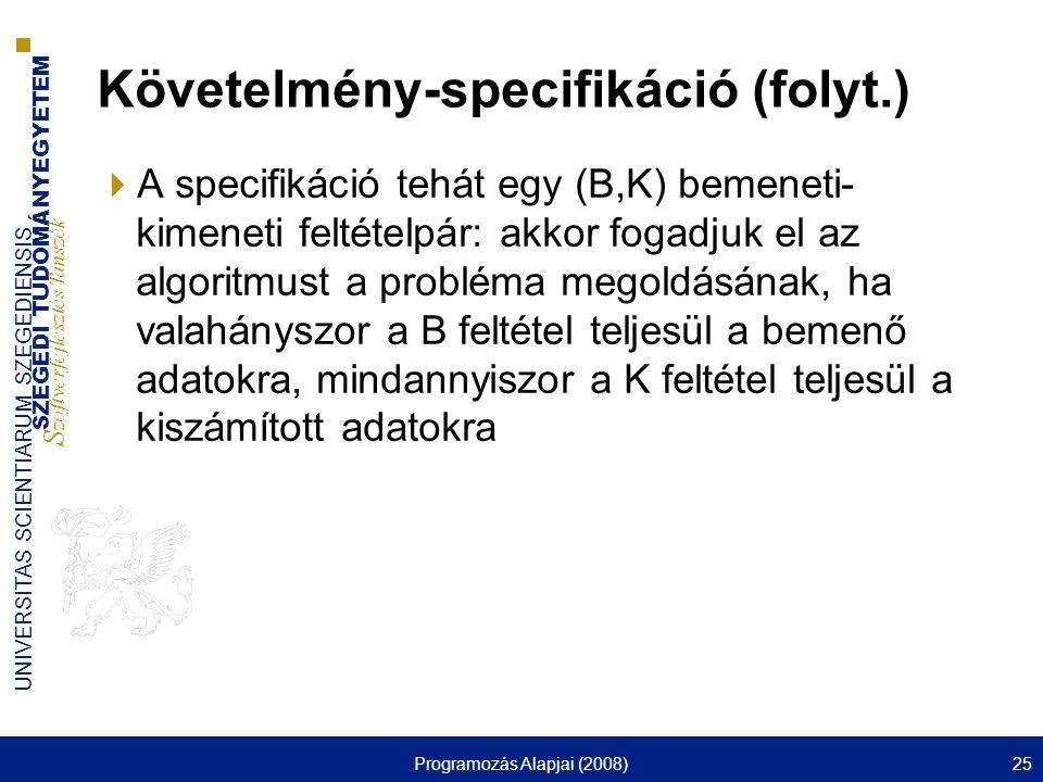 Követelmény-specifikáció (folyt.)