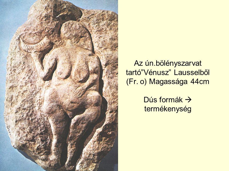 Az ún. bölényszarvat tartó Vénusz Lausselből (Fr
