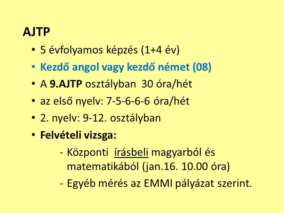 AJTP 5 évfolyamos képzés (1+4 év) Kezdő angol vagy kezdő német (08)