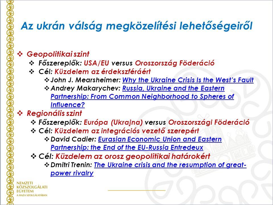 Az ukrán válság megközelítési lehetőségeiről