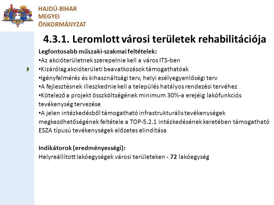 4.3.1. Leromlott városi területek rehabilitációja