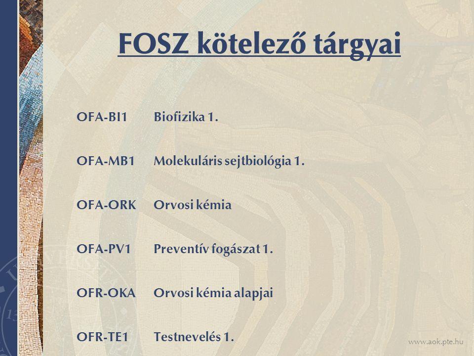 FOSZ kötelező tárgyai OFA-BI1 Biofizika 1.