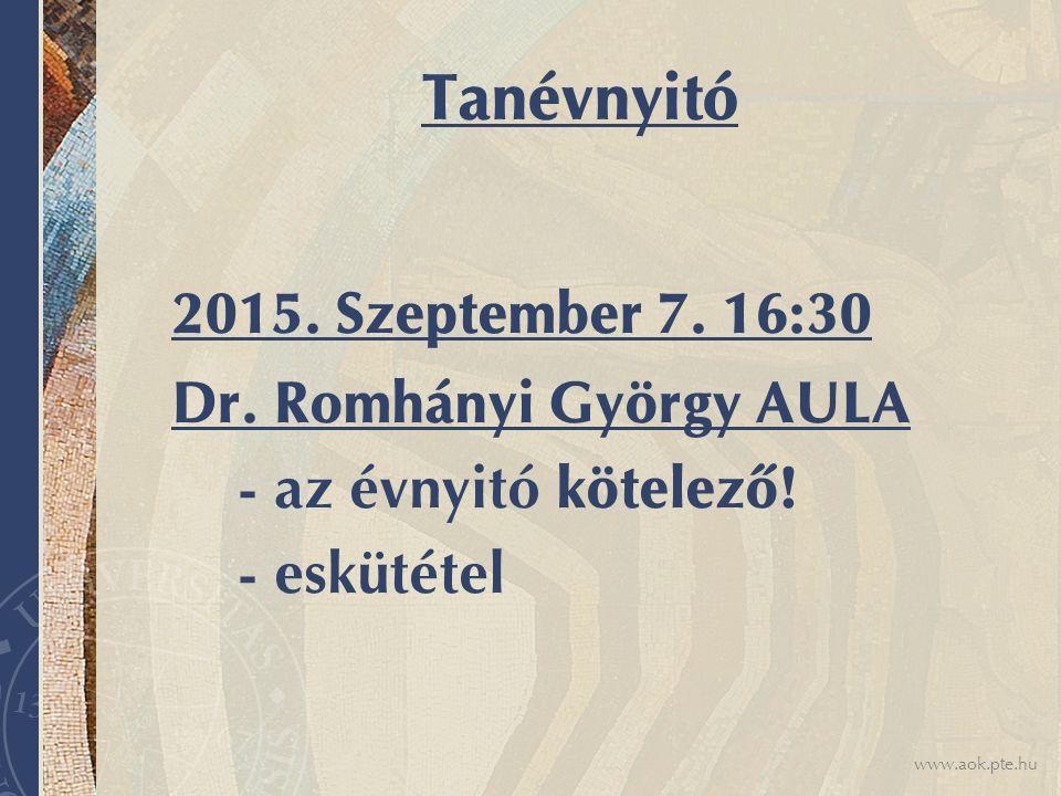 Tanévnyitó Dr. Romhányi György AULA - az évnyitó kötelező! - eskütétel