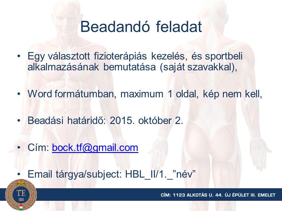 Beadandó feladat Egy választott fizioterápiás kezelés, és sportbeli alkalmazásának bemutatása (saját szavakkal),