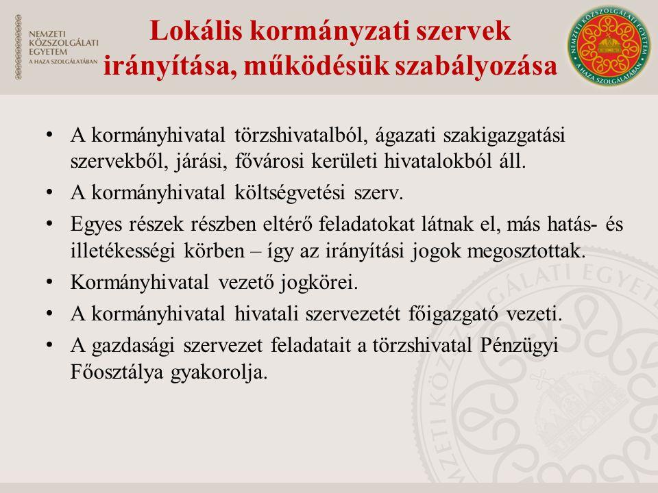 Lokális kormányzati szervek irányítása, működésük szabályozása
