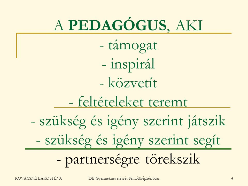 DE Gyermeknevelési és Felnőttképzési Kar