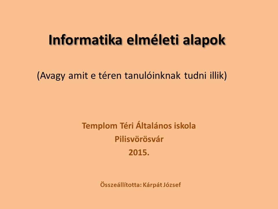 Informatika elméleti alapok