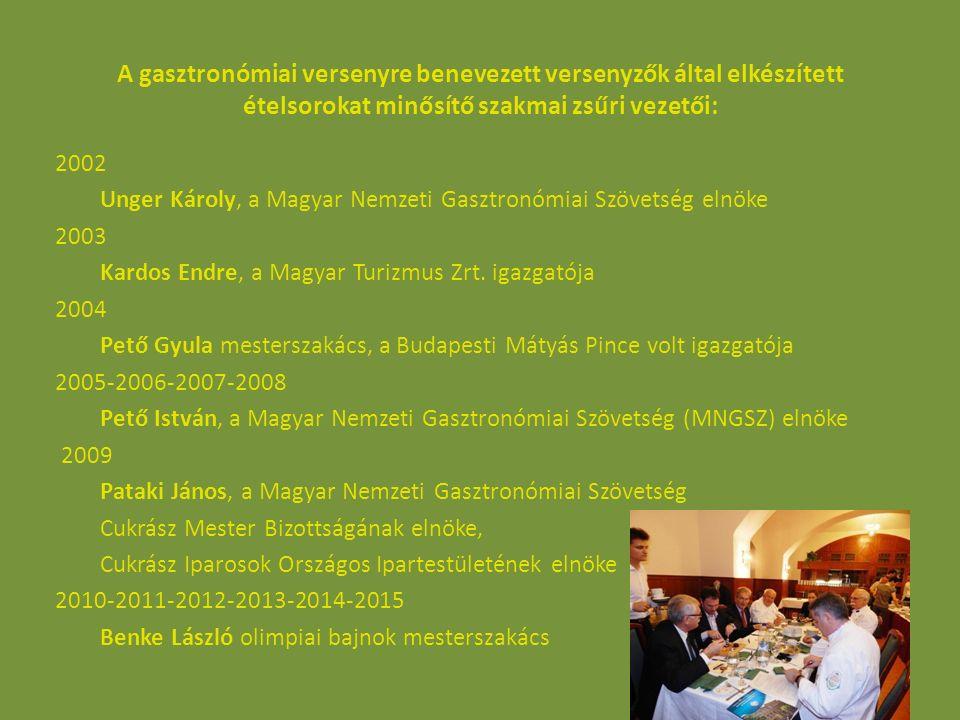A gasztronómiai versenyre benevezett versenyzők által elkészített ételsorokat minősítő szakmai zsűri vezetői: