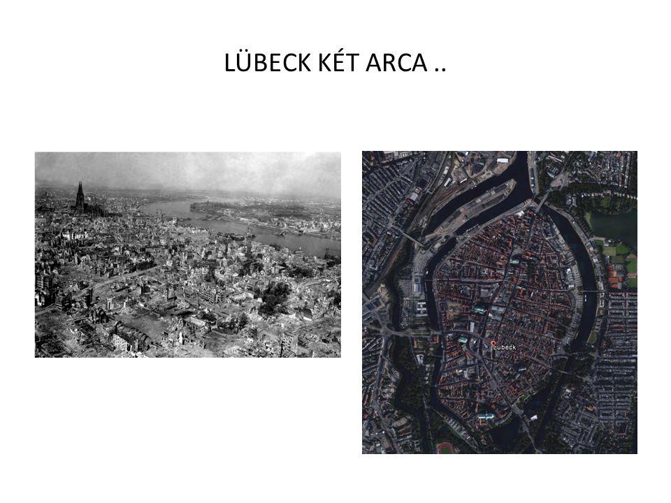 LÜBECK KÉT ARCA ..