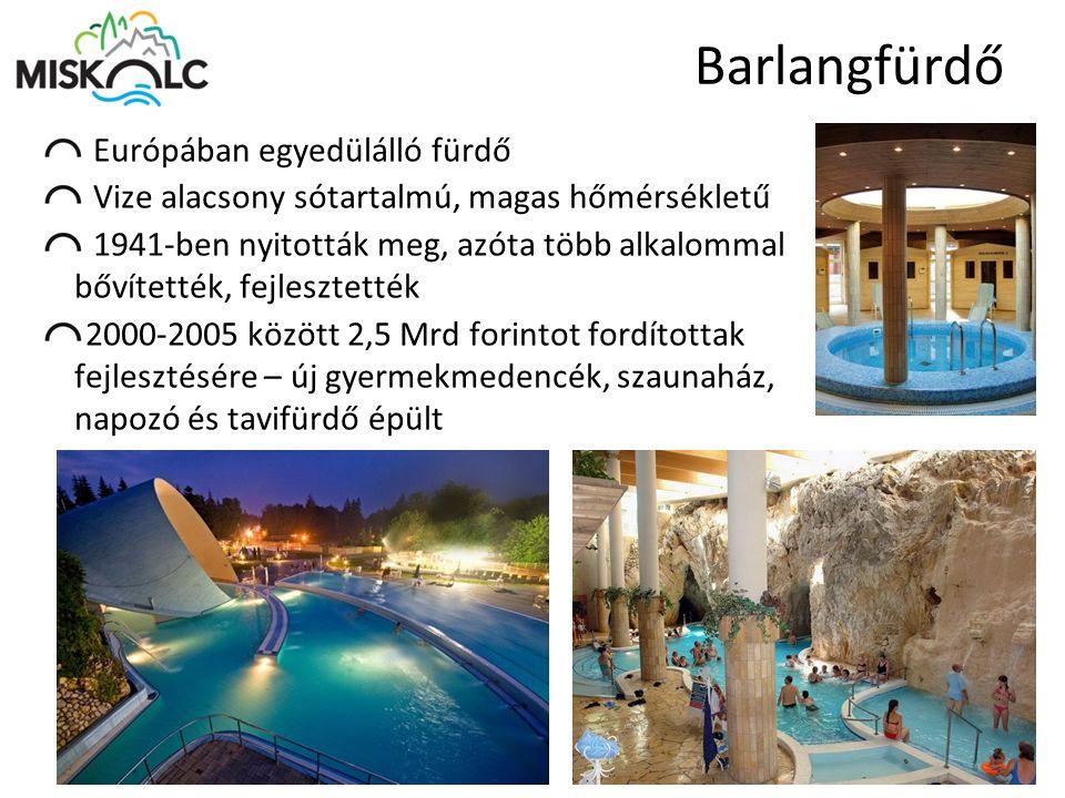 Barlangfürdő Európában egyedülálló fürdő