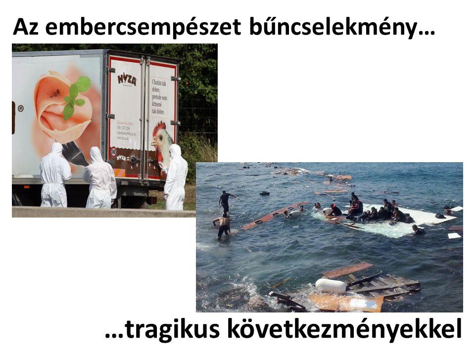 Az embercsempészet bűncselekmény…