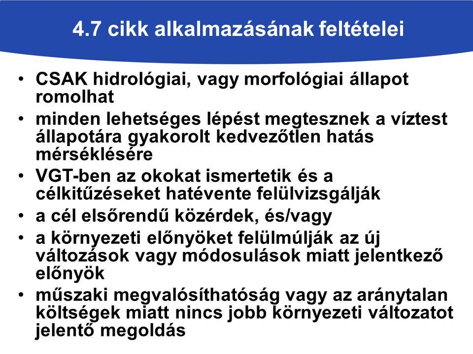 4.7 cikk alkalmazásának feltételei