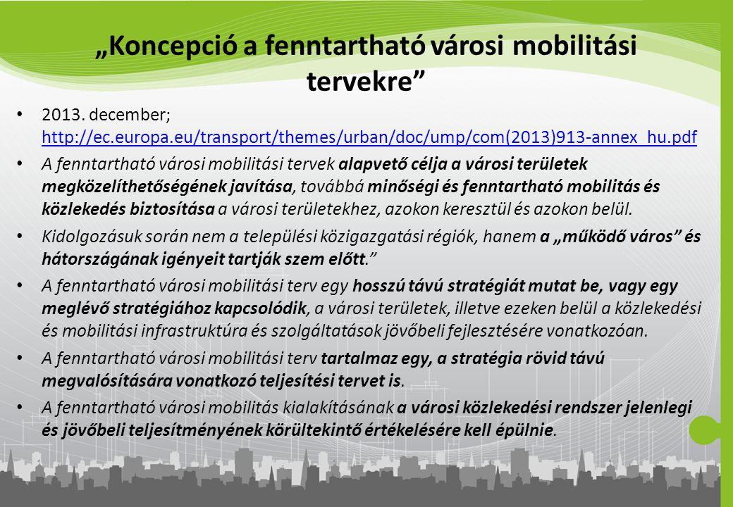 """""""Koncepció a fenntartható városi mobilitási tervekre"""