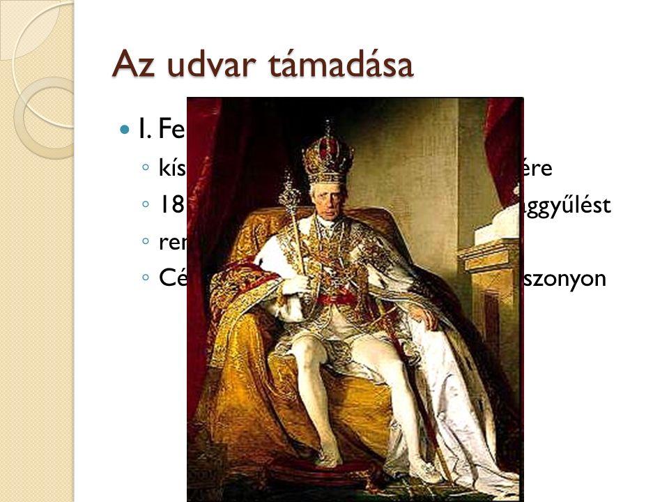 Az udvar támadása I. Ferenc - 1792-1835)