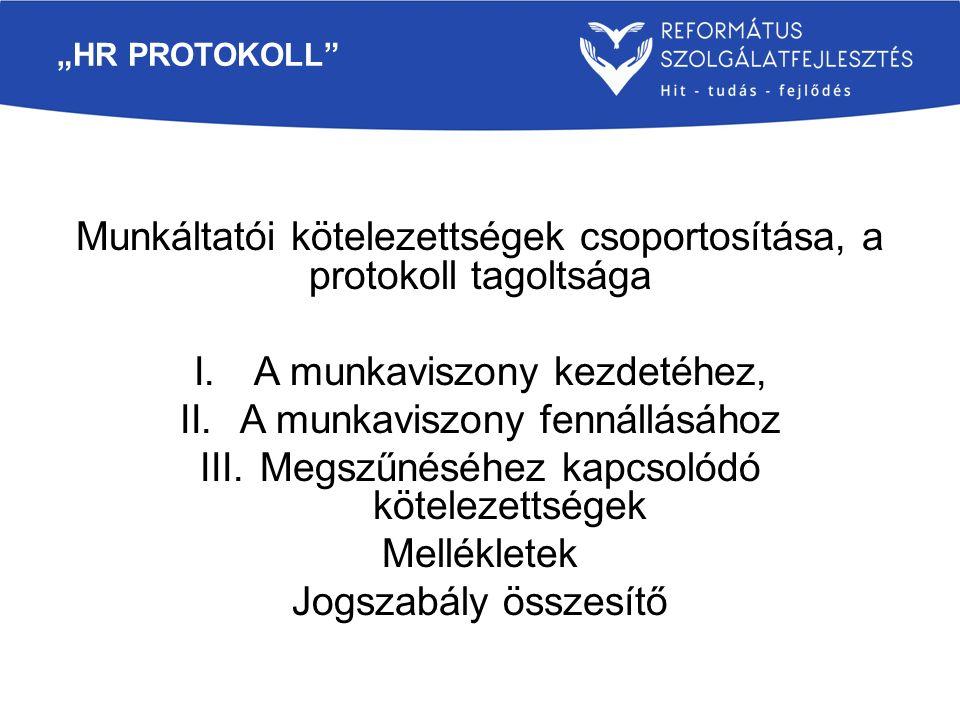 Munkáltatói kötelezettségek csoportosítása, a protokoll tagoltsága