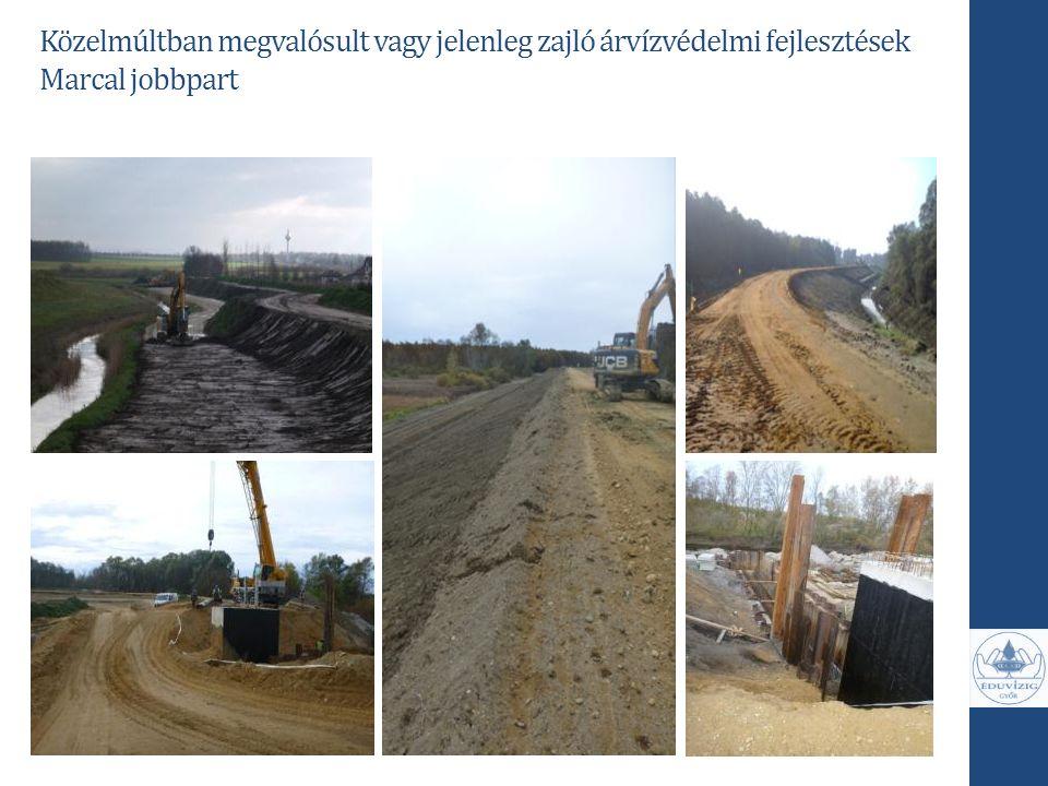 Közelmúltban megvalósult vagy jelenleg zajló árvízvédelmi fejlesztések