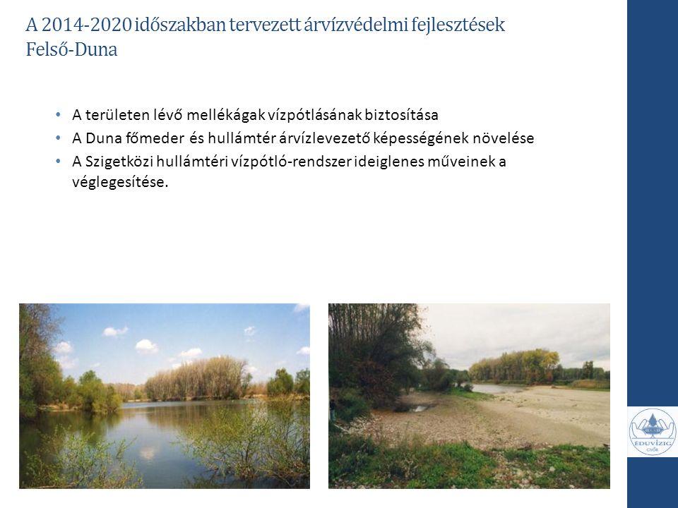A 2014-2020 időszakban tervezett árvízvédelmi fejlesztések Felső-Duna
