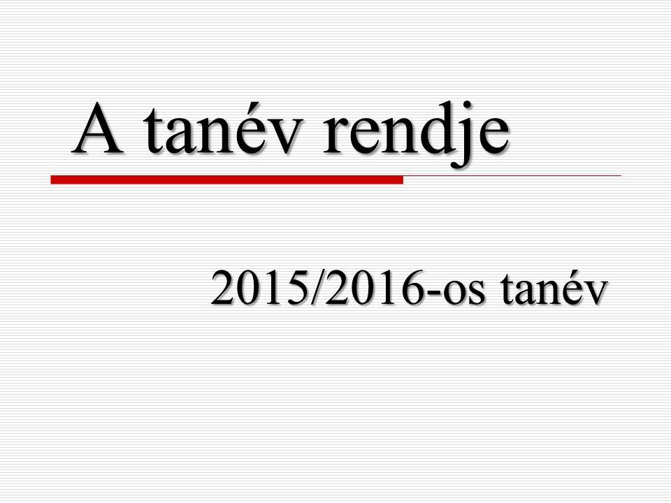 A tanév rendje 2015/2016-os tanév