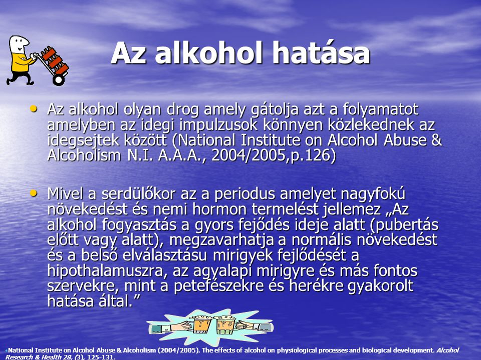 Az alkohol hatása