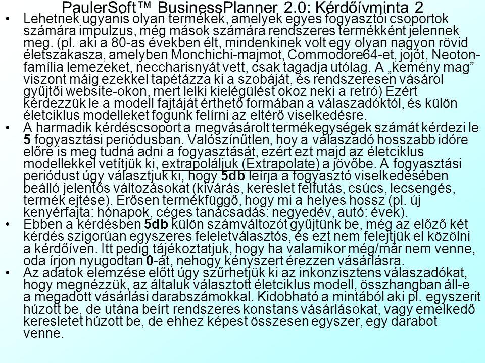 PaulerSoft™ BusinessPlanner 2.0: Kérdőívminta 2