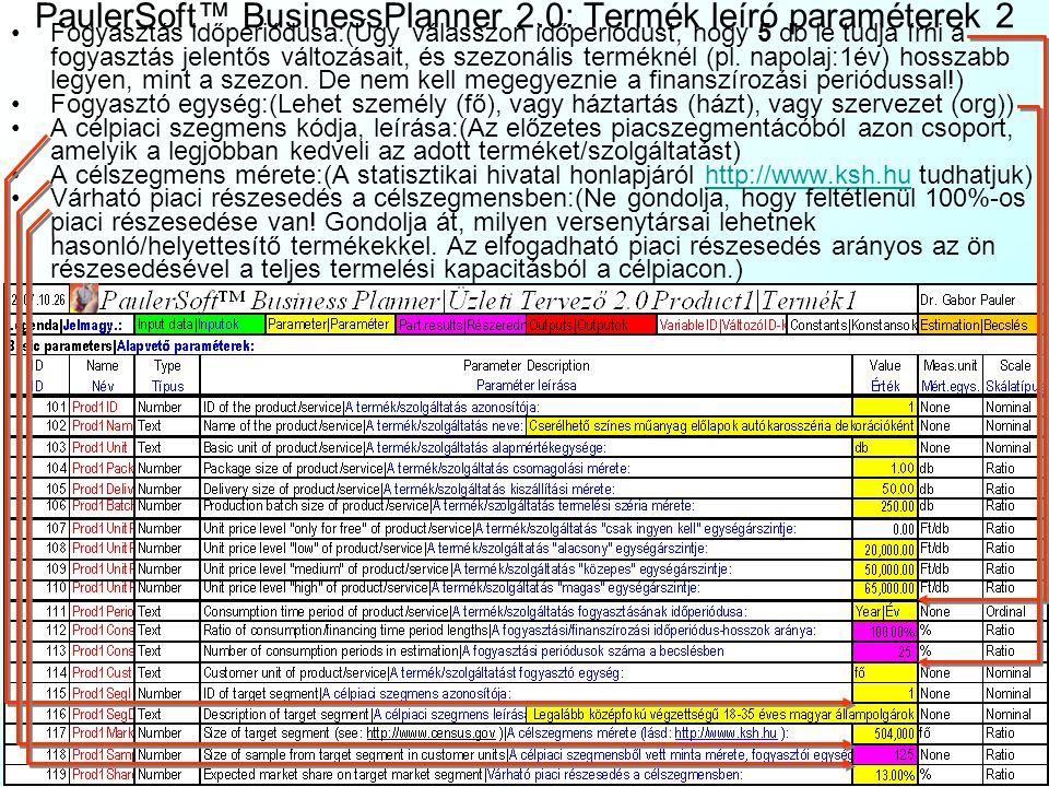 PaulerSoft™ BusinessPlanner 2.0: Termék leíró paraméterek 2