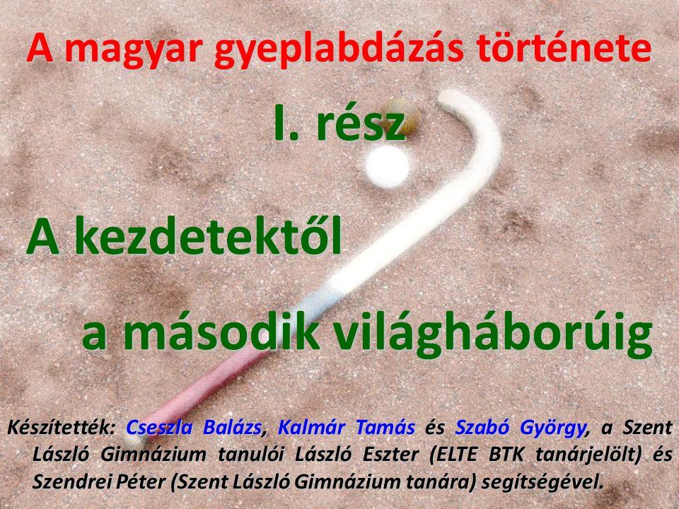 A magyar gyeplabdázás története