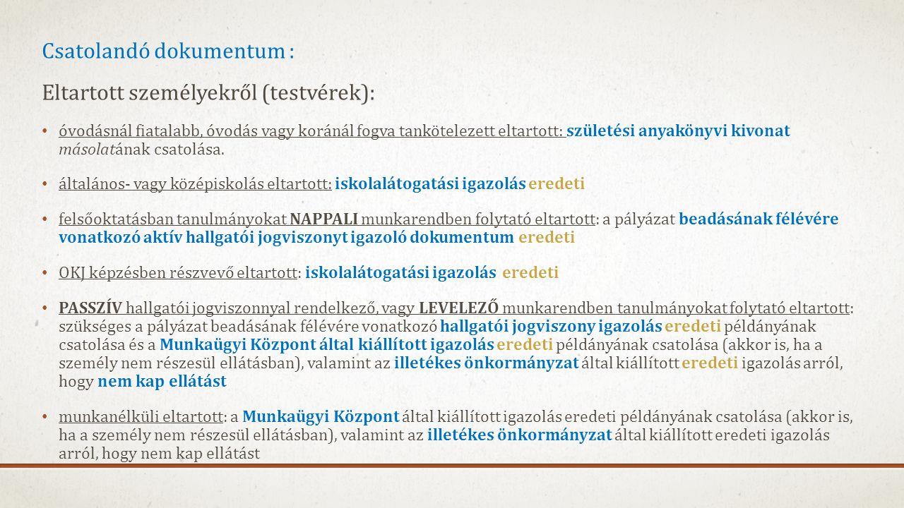 Csatolandó dokumentum : Eltartott személyekről (testvérek):