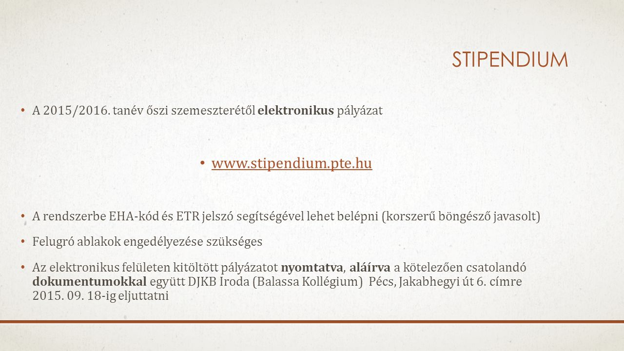 Stipendium www.stipendium.pte.hu