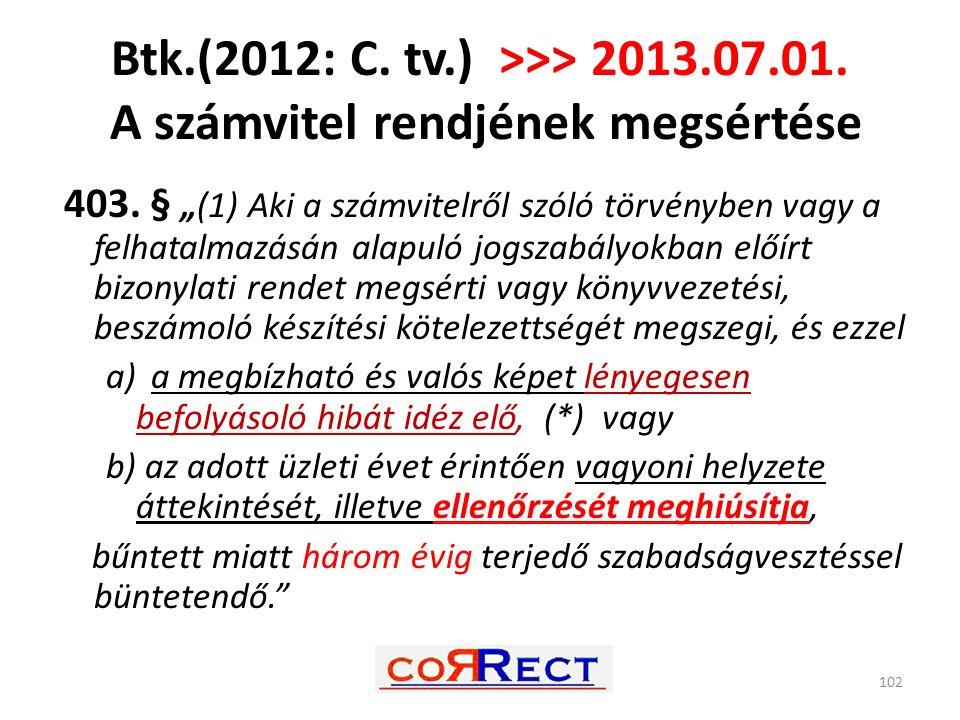 Btk. (2012: C. tv. ) >>> 2013. 07. 01
