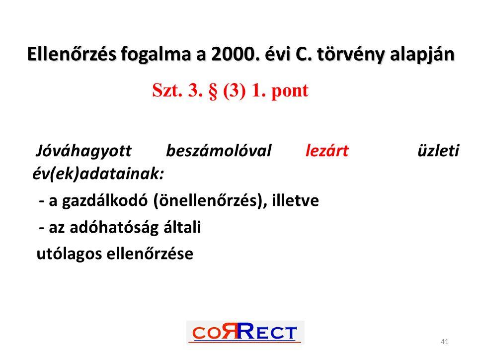Ellenőrzés fogalma a 2000. évi C. törvény alapján