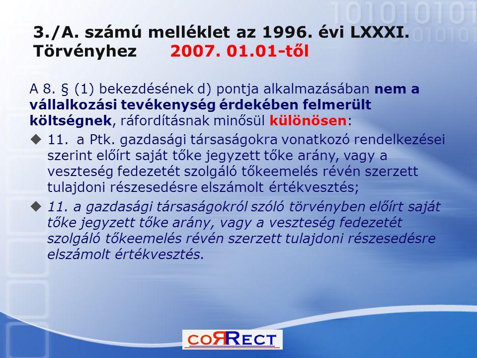 3./A. számú melléklet az 1996. évi LXXXI. Törvényhez 2007. 01.01-től