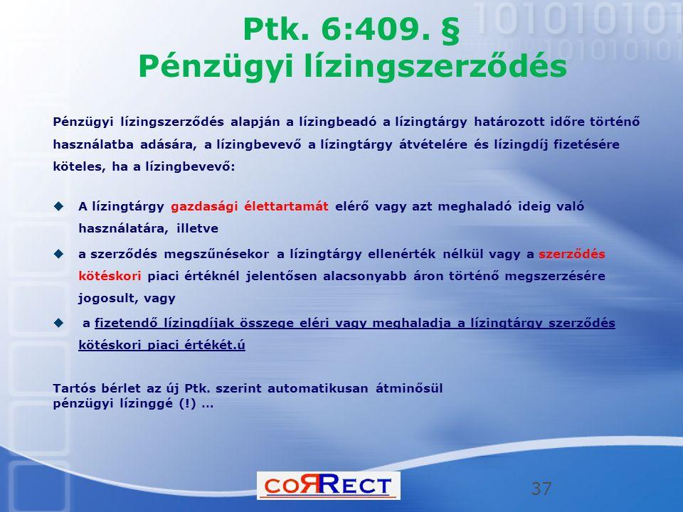 Ptk. 6:409. § Pénzügyi lízingszerződés