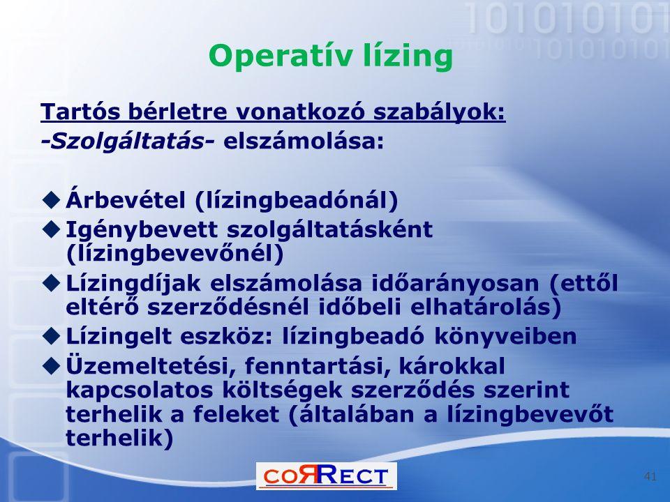 Operatív lízing Tartós bérletre vonatkozó szabályok: