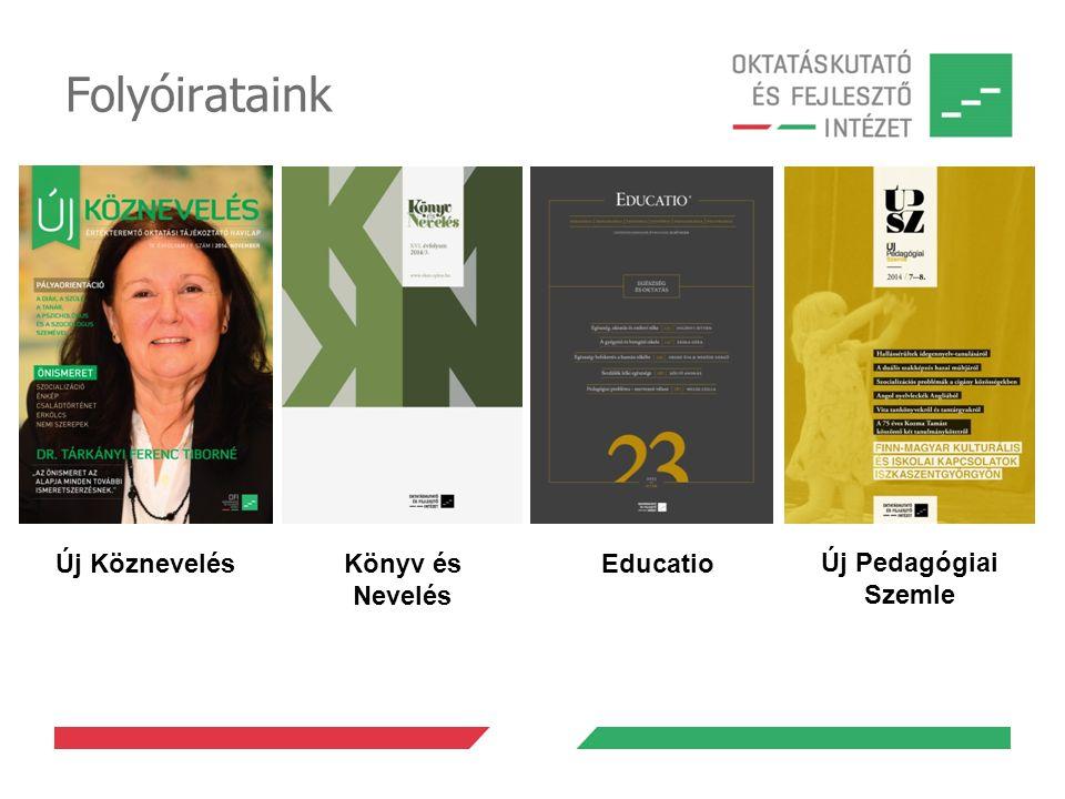 Folyóirataink Új Köznevelés Könyv és Nevelés Educatio