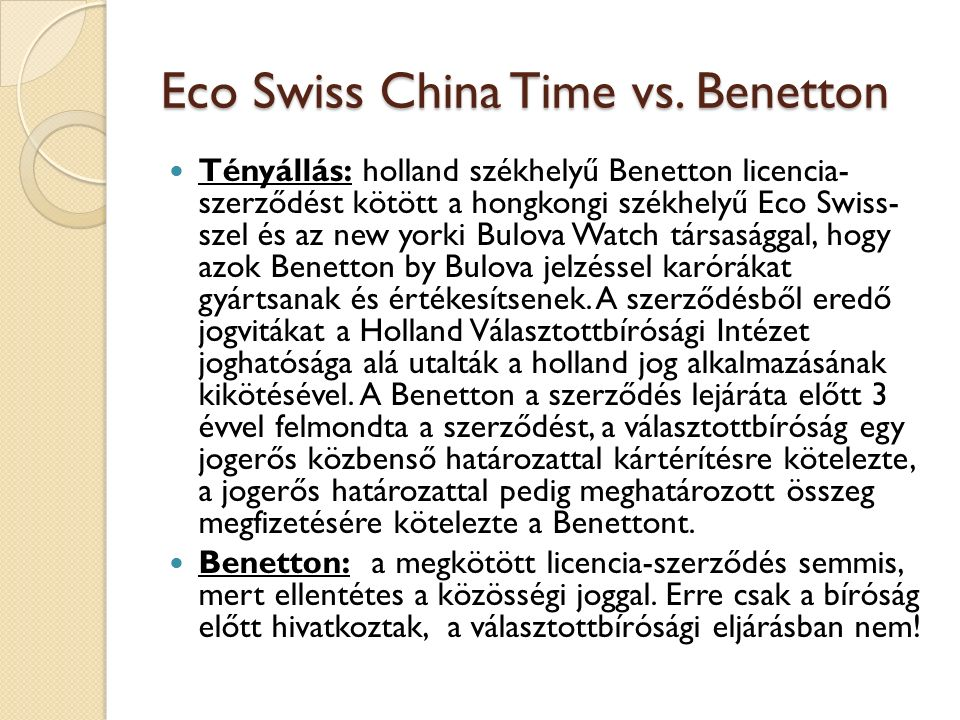 Eco Swiss China Time vs. Benetton