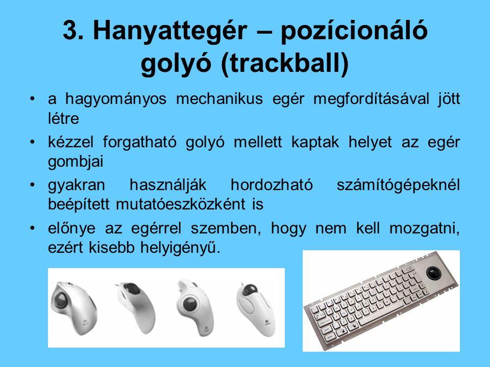3. Hanyattegér – pozícionáló golyó (trackball)