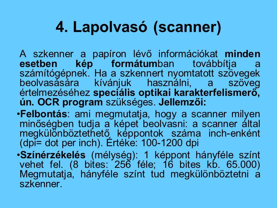 4. Lapolvasó (scanner)