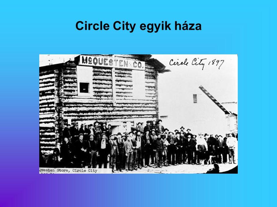 Circle City egyik háza Eredeti képaláírás:
