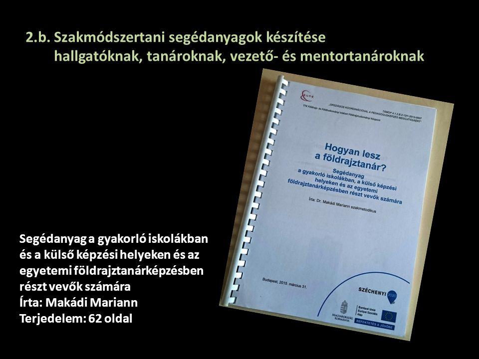 2.b. Szakmódszertani segédanyagok készítése