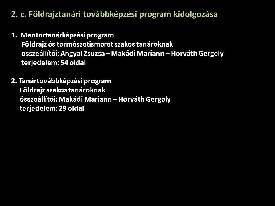2. c. Földrajztanári továbbképzési program kidolgozása