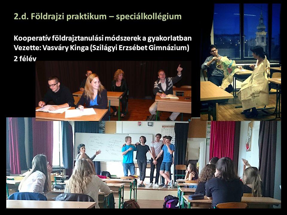 2.d. Földrajzi praktikum – speciálkollégium