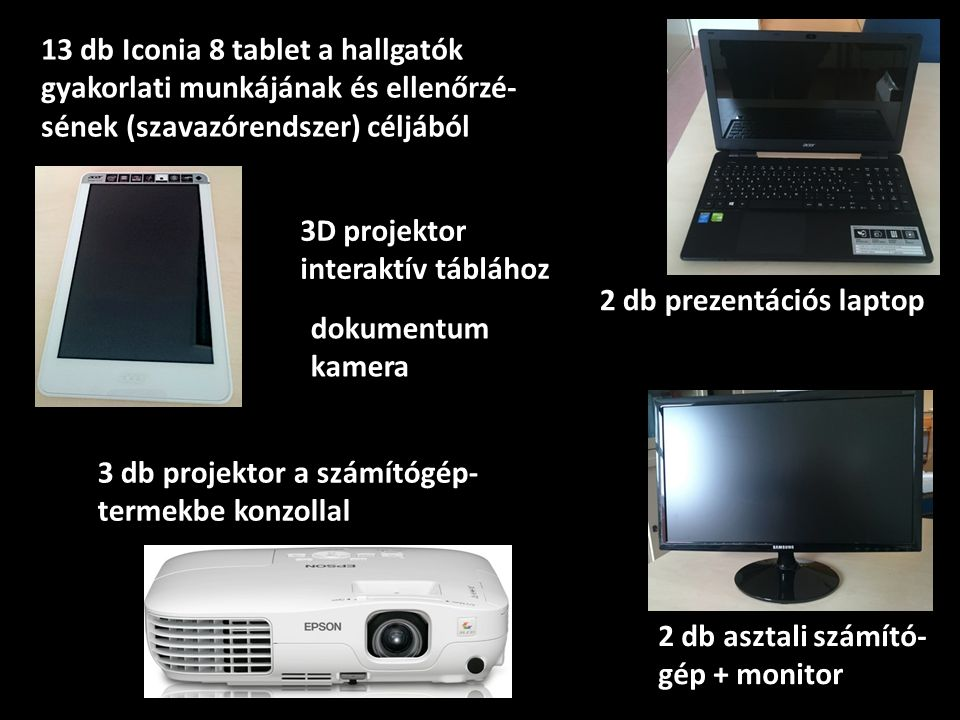 13 db Iconia 8 tablet a hallgatók
