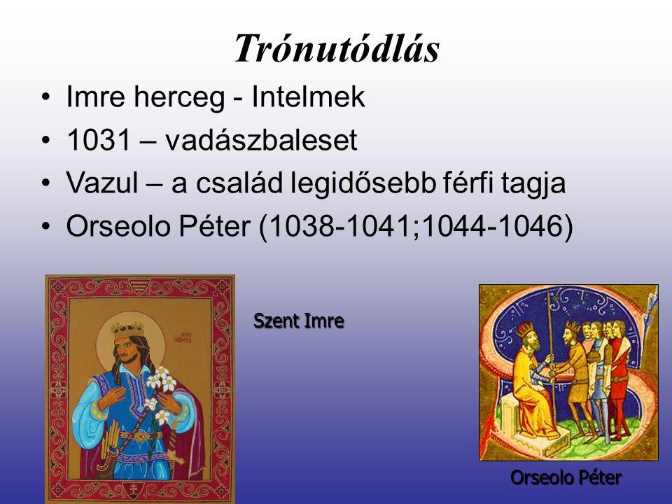 Trónutódlás Imre herceg - Intelmek 1031 – vadászbaleset