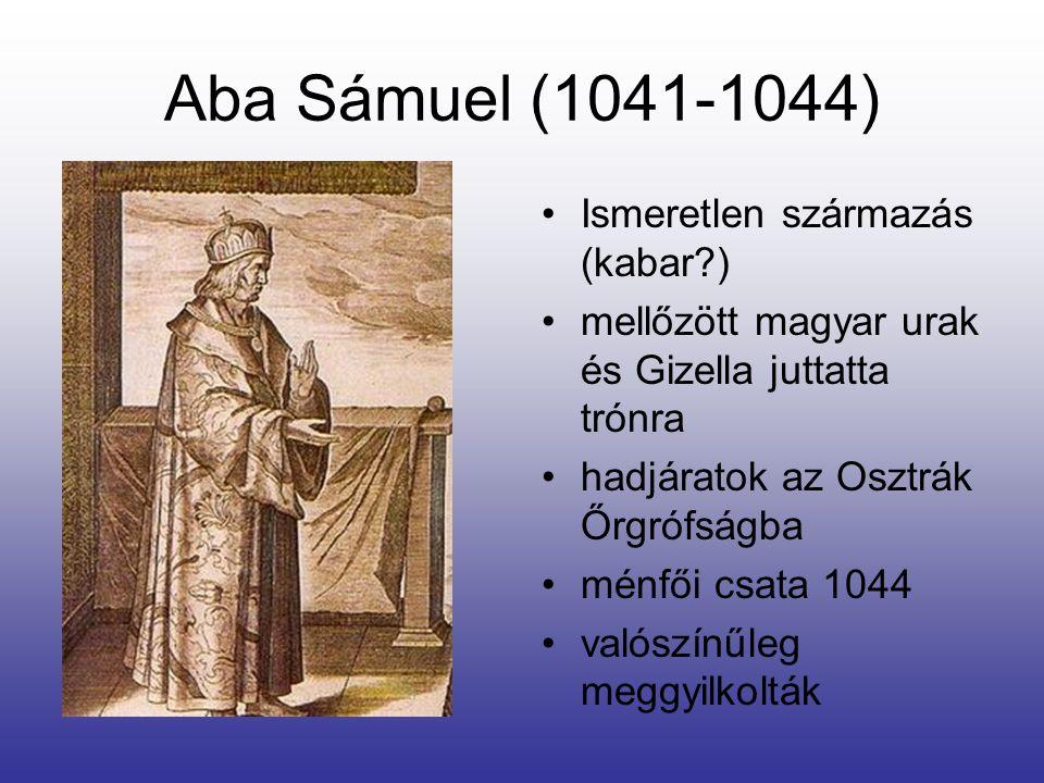 Aba Sámuel (1041-1044) Ismeretlen származás (kabar )