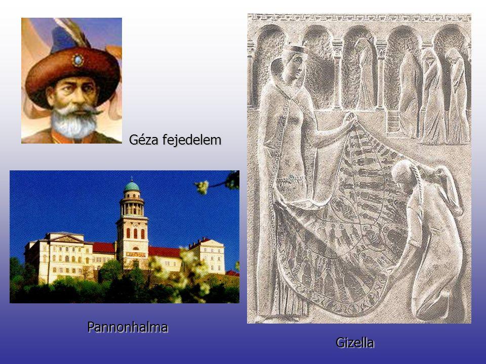 Géza fejedelem Pannonhalma Gizella