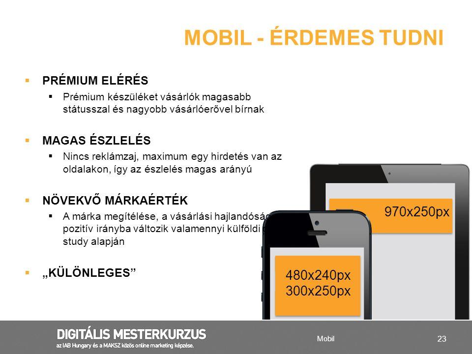 MOBIL - ÉRDEMES TUDNI 970x250px 480x240px 300x250px PRÉMIUM ELÉRÉS